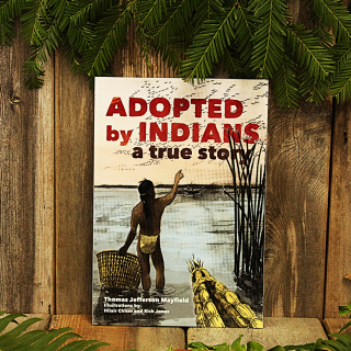 Adopted by Indians, A True Story