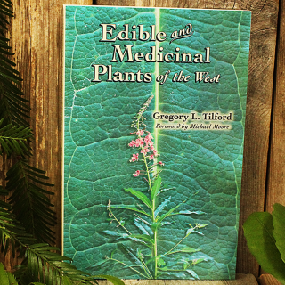 Edible and Medicinal Plants of the West